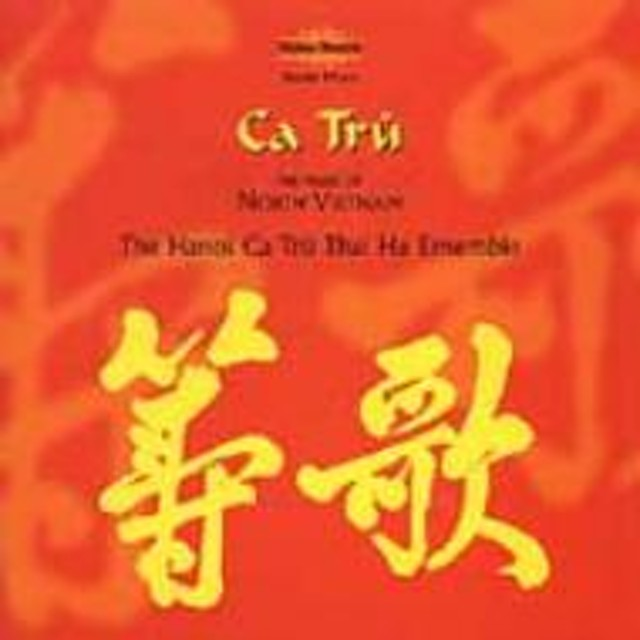 Hanoi Ca Tru Thai Ha Ensemble/Ca Tru: Music Of North Vietnam