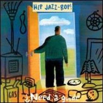 Various/Hip Jazz Bop: Need A Guide