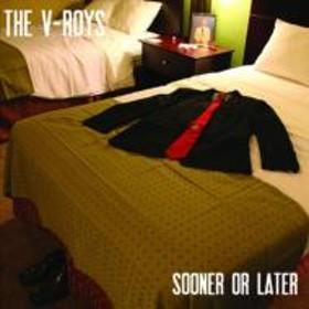 V Roys/Sooner Or Later (Ltd)