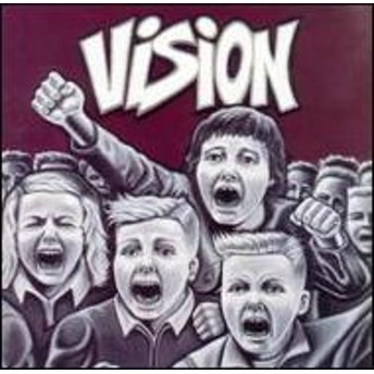 Vision (Rock)/Kids Still Have A Lot To Say