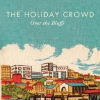 Holiday Crowd/Over The Bluffs