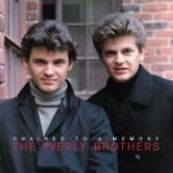 Everly Brothers/Chained To A Memory 1966 / 1972