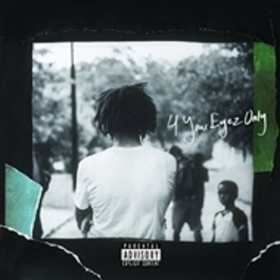 J. COLE/4 Your Eyez Only