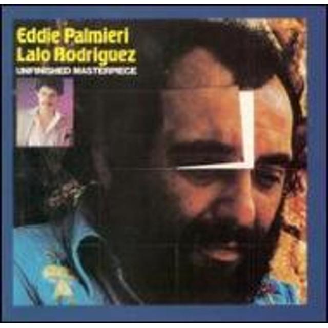 Eddie Palmieri / Lalo Rodriguez/Unfinished Masterpiece