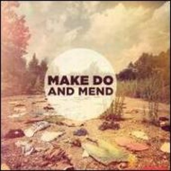 Make Do And Mend/Make Do And Mend