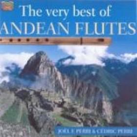 Joel Francisco Perri / Cedric Perri/Very Best Of Andean Flutes