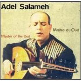 Adel Salameh/Maitre Du Oud
