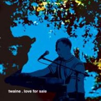Twaine/Love For Sale