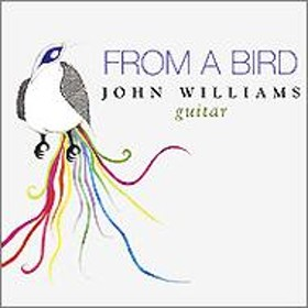 ギター・オムニバス/John Williams: From A Bird