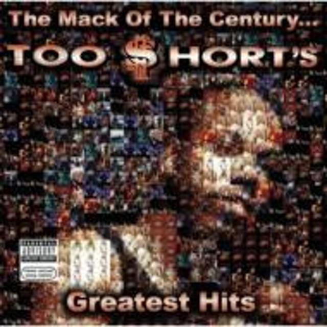 Too Short/Mack Of The Century: Greatesthits