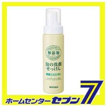 ミヨシ石鹸 無添加 泡の洗顔石鹸 200ml 4537130120019