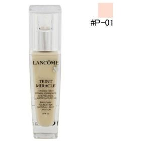 ランコム LANCOME タン ミラク リキッド #P-01 30ml 化粧品 コスメ TEINT MIRACLE LIQUID P-01