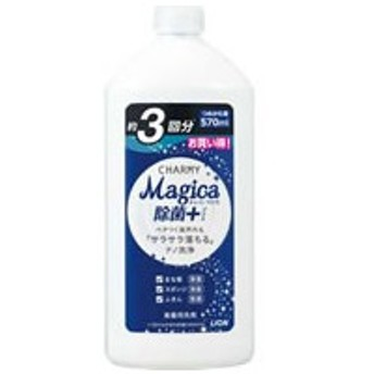 LION/CHARMY Magica 除菌+ つめかえ用 570ml