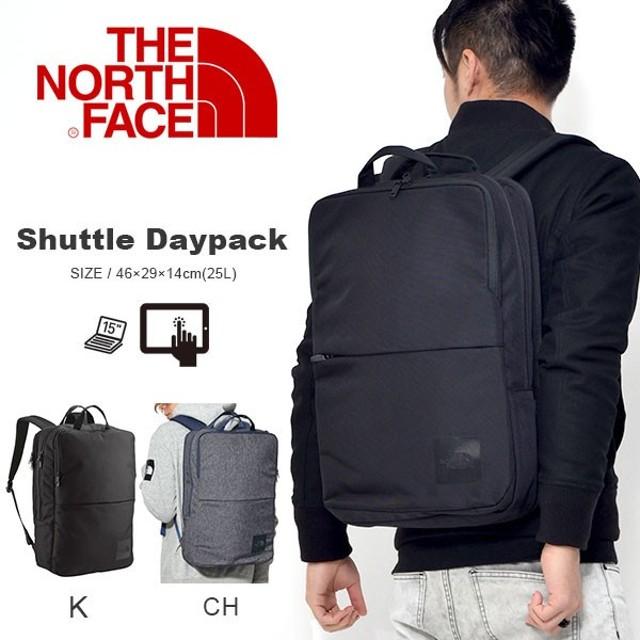 【最大23%還元】 ザ・ノースフェイス THE NORTH FACE シャトルデイパック SHUTTLE DAYPACK 25L ビジネスバッグ NM81863 リュック バックパック 仕事 通勤
