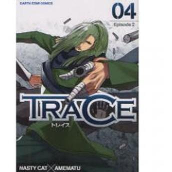 TRACE 4/NASTYCAT/雨松