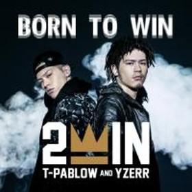 2WIN / BORN TO WIN【CD】