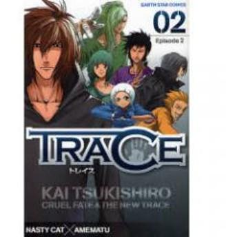 TRACE 2/NASTYCAT/雨松