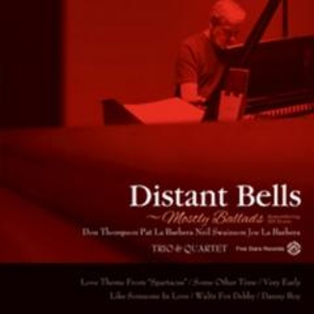 Don Thompson / Pat La Barbera / Distant Bells: Mostly