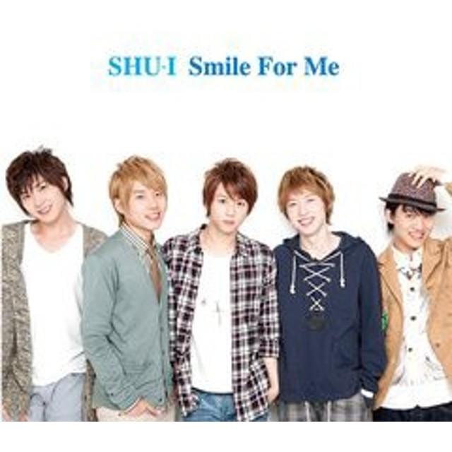 [CD]/SHU-I/Smile For Me [CD+DVD]/AVCD-48054