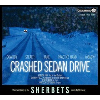 送料無料有/[CD]/SHERBETS/CRASHED SEDAN DRIVE [DVD付初回限定盤]/VKCS-10059