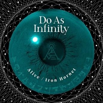 (おまけ付)Alive / Iron Hornet / Do As Infinity ドゥ・アズ・インフィニティ (SingleCD+DVD)AVCD-83875-SK