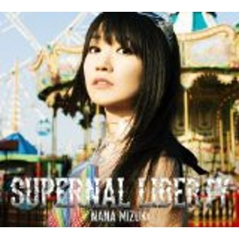 【中古】SUPERNAL LIBERTY [CD+Blu-ray] [CD] 水樹奈々 [管理:528769]