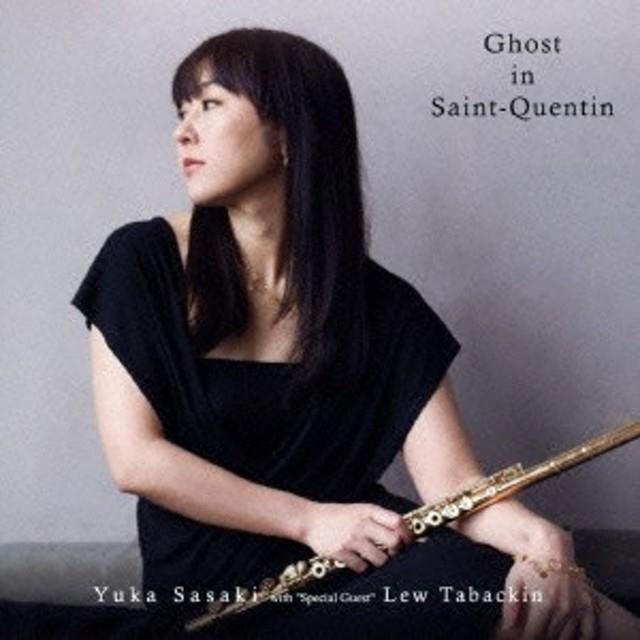 佐々木優花 with Lew Tabackin/Ghost in Saint-Quentin 【CD】