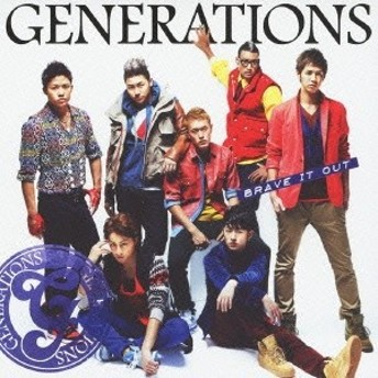GENERATIONS/BRAVE IT OUT 【CD】