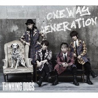 Thinking Dogs/Oneway Generation (初回限定) 【CD+DVD】