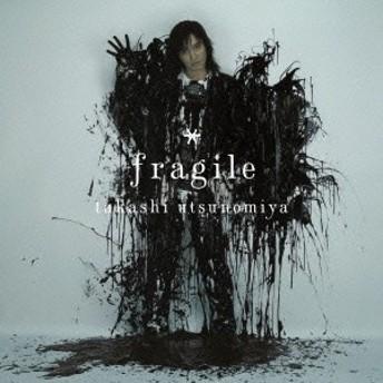 宇都宮隆/fragile 【CD】