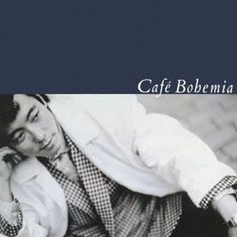 佐野元春/Cafe Bohemia 【CD】