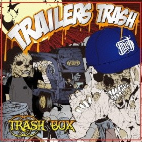 TrailersTrash/TRASH BOX 【CD】