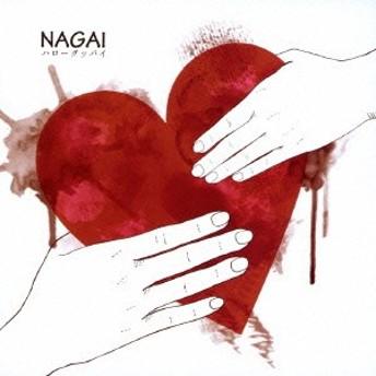 NAGAI/ハローグッバイ 【CD】