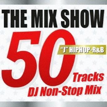 DJ MDK/THE MIX SHOW 50 Tracks DJ Non-Stop Mix JHIPHOP-R&B 【CD】