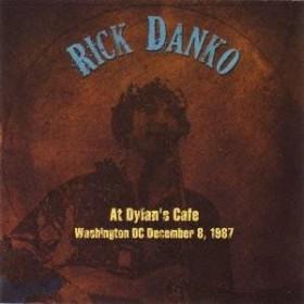 リック・ダンコ/ライヴ・アット・ディランズ・カフェ1987 【CD】