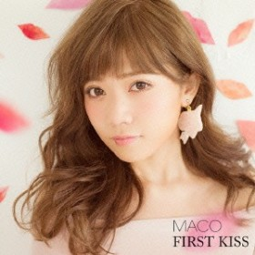 MACO/FIRST KISS《通常盤》 【CD】