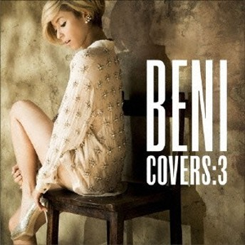 BENI/COVERS:3 (初回限定) 【CD+DVD】
