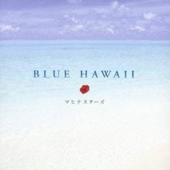 マヒナスターズ/ブルーハワイ 【CD】