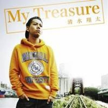 清水翔太/My Treasure 【CD】