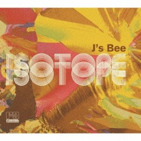 J'S BEE/Isotope 【CD】