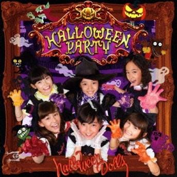 HALLOWEEN DOLLS/HALLOWEEN PARTY 【CD+DVD】