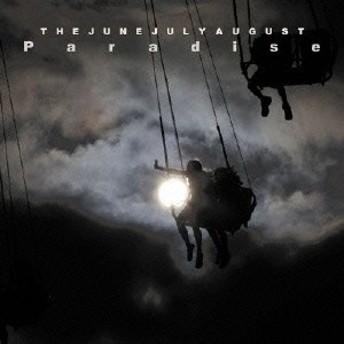 THE JUNEJULYAUGUST/Paradise 【CD】