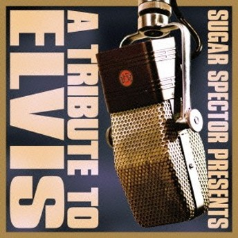 (V.A.)/A TRIBUTE TO ELVIS 【CD】