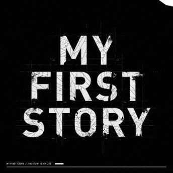 MY FIRST STORY/THE STORY IS MY LIFE 【CD】