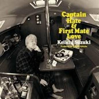 鈴木慶一/ヘイト船長とラヴ航海士 【CD】
