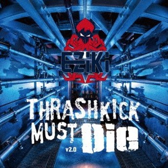 (V.A.)/Thrashkick Must Die v2.0 【CD】