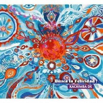 カチンバDX/ブスカ・ラ・フェリシダ 【CD】