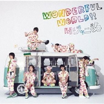 関ジャニ∞[エイト]/Wonderful World!! 【CD】