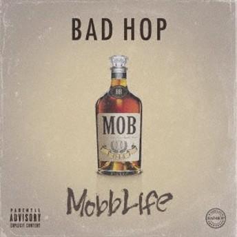 BAD HOP/Mobb Life 【CD】