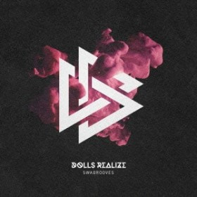 DOLLS REALIZE/SWAGROOVES 【CD】